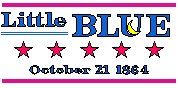 The Battle of Little Blue, October 21, 1864